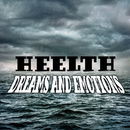 Dreams and Emotions/Heelth