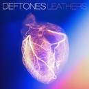 Leathers/Deftones