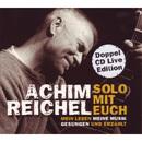Solo mit Euch - Mein Leben, meine Musik. Gesungen und erzählt/Achim Reichel