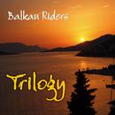 Trilogy/Balkan Riders
