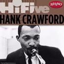 Rhino Hi-Five: Hank Crawford/ハンク・クロフォード