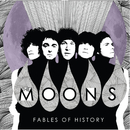 Fables of History/The Moons