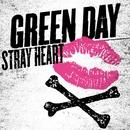 Stray Heart/Green Day