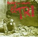 El niño sin amor (Editado 7 Tracks)/El Tri