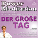 Power Meditation Der Große Tag - Entspannung, Förderung der Konzentration bei Prüfungsstress und Prüfungsangst/Franziska Diesmann