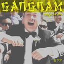 Gangnam Mega Style [The MashUp Mixes]/RYP