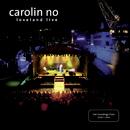 Loveland Live/Carolin No