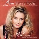 Mi amor - Warum musst Du gehen/Lara Bianca Fuchs
