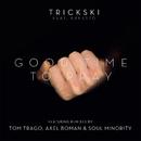 Good Time To Pray (feat. Ernesto)/Trickski