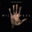 Wilderness/Trickski