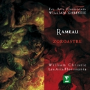 Rameau : Zoroastre/William Christie
