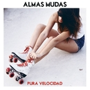 Jaula De Fiesta/Almas Mudas