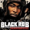 The Black Rob Report  (U.S. Version)/Black Rob