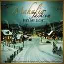 He's My Light/Mahalia Jackson