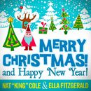 "Merry Christmas and Happy New Year! (27 Unforgettable Christmas Songs)/Nat ""King"" Cole & Ella Fitzgerald"