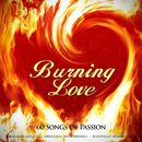 Burning Love (60 Songs of Passion)/Burning Love