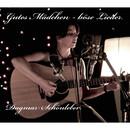 Gutes Mädchen - böse Lieder/Dagmar Schönleber