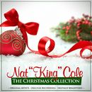 """The Christmas Collection: Nat """"King"""" Cole (Remastered)/Nat """"King"""" Cole"""