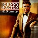 All Grown Up/Johnny Horton