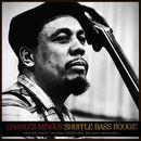 Shuffle Bass Boogie/Charles Mingus
