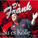 Su es Kölle / So ist Köln/D'r Frank