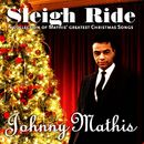 Sleigh Ride (A Collection of Mathis' Greatest Christmas Songs)/Johnny Mathis