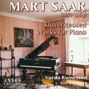 Mart Saar: Works for Piano/Vardo Rumessen