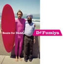 Beats for Daddy/DJ Fumiya