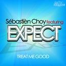 Treat Me Good [feat. EXPECT]/Sébastièn Choy