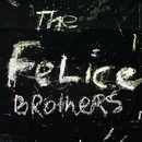 The Felice Brothers/The Felice Brothers