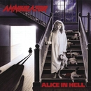 Alice In Hell/Annihilator