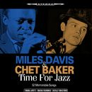 Time for Jazz (52 Memorable Songs)/Miles Davis & Chet Baker