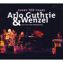 Every 100 Years - Live auf der Wartburg/Arlo Guthrie & Wenzel