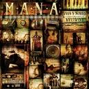 Você É Minha Religião: O Melhor Do Maná (Deluxe Version)/Maná
