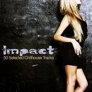 Impact (50 Selected Chillhouse Tracks)/Impact