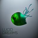 Lucid Dreams/Digital Nox