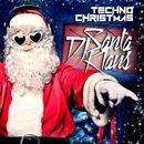 Techno Christmas (14 Christmas Tracks With Techno Rhythms)/DJ Santa Klaus