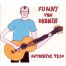 Authentic Trip/Funny Van Dannen