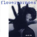 Ich & Ich/Flowerpornoes