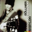 Babylon/Hans Söllner & Bayaman'Sissdem