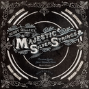 The Majestic Silver Strings/Buddy Miller