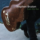 From the Five/Stephen Bruton
