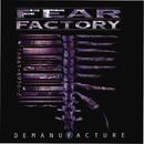 Demanufacture/Fear Factory