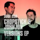 Versions EP/Chopstick & Johnjon