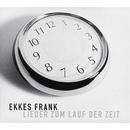 Lieder zum Lauf der Zeit/Ekkes Frank
