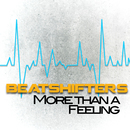 More Than a Feeling/Beatshifters