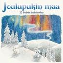 Joulupukin maa / 20 iloista joululaulua/Joulupukin maa / 20 iloista joululaulua