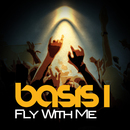 Fly With Me/Basis 1