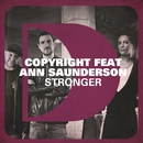 Stronger (feat. Ann Saunderson)/Copyright