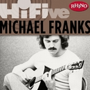 Rhino Hi-Five: Michael Franks/Michael Franks